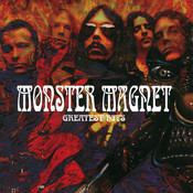 Monster Magnet's Greatest Hits Songs