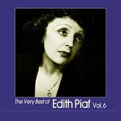 The Very Best Of Edith Piaf, Vol. 6 Songs