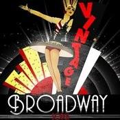Vintage Broadway Songs Songs