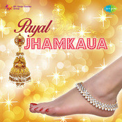 Payal Jhamkaua Songs