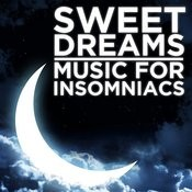Sweet Dreams: Music For Insomniacs Songs