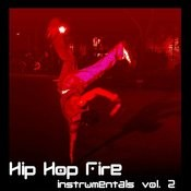 Hip Hop Fire, Instrumentals Vol. 2 Songs
