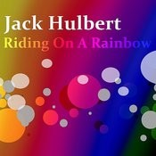 Riding On A Rainbow Songs