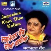 Jagmohan Kaur Diyan Kalian Songs