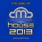 The Best Of House 2013 Songs
