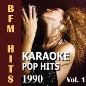Karaoke Pop Hits 1990 Vol. 1 Songs