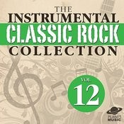 The Instrumental Classic Rock Collection, Vol. 12 Songs