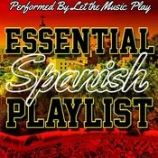 Essential Spanish Playlist Songs