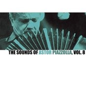 The Sounds Of Astor Piazzolla, Vol. 8 Songs
