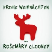 Frohe Weihnachten Mit Rosemary Clooney Songs