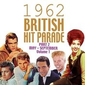 The 1962 British Hit Parade Pt. 2: May-Sept, Vol. 1 Songs