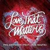 Love That Matters (Feat. Jake Nauta) Song