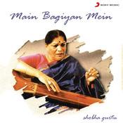Main Bagiyan Mein Songs