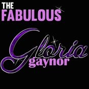 The Fabulous Gloria Gaynor Songs