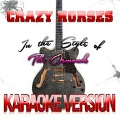 Crazy Horses (In The Style Of The Osmonds) [Karaoke Version] - Single Songs
