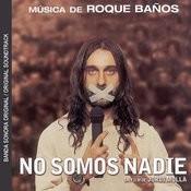 No Somos Nadie (Banda Sonora Original) Songs