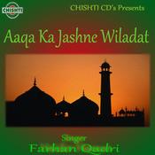 Aaqa Ka Jashne Wiladat Songs