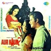 Aur Kaun Songs