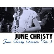 June Christy Classics, Vol. 3 Songs