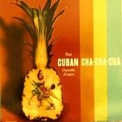 That Cuban Cha-Cha-Cha Songs