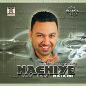 Nachiye Majajne Songs