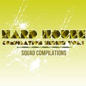 Hard House Compilation Series Vol. 1 Songs
