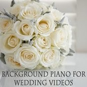 Background Piano For Wedding Videos Songs Download