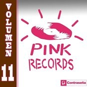 Pink Records Vol. 11 Songs