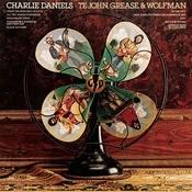Te John, Grease, &  Wolfman Songs