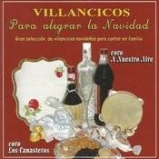 Villancicos Para Alegrar La Navidad Songs