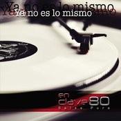 Ya No Es Lo Mismo Songs