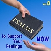 Psalms To Support Your Feeling Now, Vol. 8 Songs