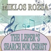 The Leper's Search For Christ Songs