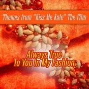 Always True To You In My Fashion: Themes From The Film