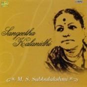 Sangeetha Kalanidhi M S Subbulakshmi Vol 2  Songs