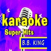 The Thrill Is Gone (Karaoke) Song