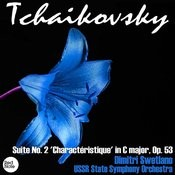 Tchaikovsky: Suite No. 2 'charactéristique' In C Major, Op. 53 Songs