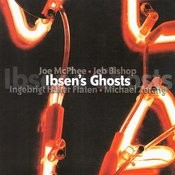 Ibsen's Ghosts Songs