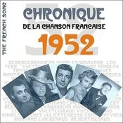 The French Song / Chronique De La Chanson Française - 1952, Vol. 29 Songs
