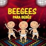 Bee Gees Para Bebês Songs