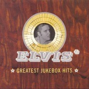 Elvis' Greatest Jukebox Hits Songs