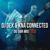 Du Gør Mig Loco (Remixes) Songs