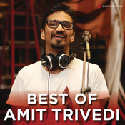 Best Of Amit Trivedi Songs