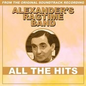 Alexander's Ragtime Band - All The Hits Songs