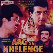 Aag Se Khelenge Songs