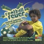 Football Fever: Football Anthems For Football Fans Songs