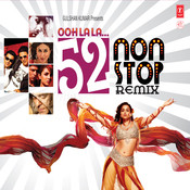 52 Non Stop Ooh La La-Remix Songs