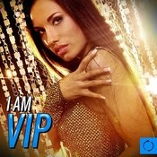 I Am Vip Songs