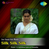 Silk Silk Silk Songs