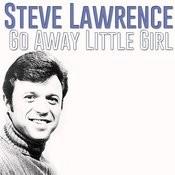 Go Away Little Girl Song
